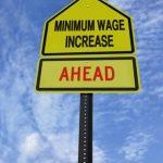 The minimum wage is increasing